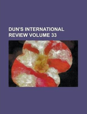 Dun's International Review Volume 33