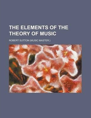 The Elements of the Theory of Music