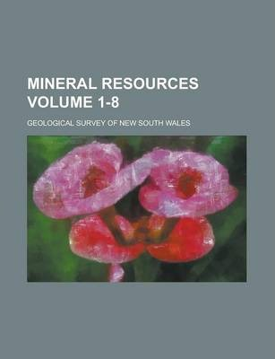 Mineral Resources Volume 1-8
