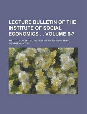 Lecture Bulletin of the Institute of Social Economics Volume 6-7