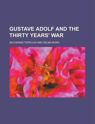 Gustave Adolf and the Thirty Years' War