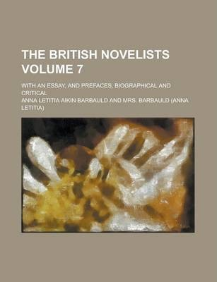 The British Novelists; With an Essay, and Prefaces, Biographical and Critical Volume 7
