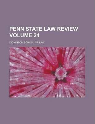 Penn State Law Review Volume 24
