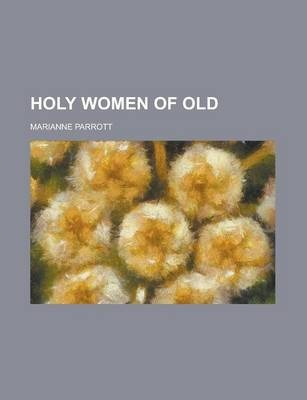 Holy Women of Old