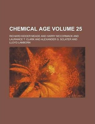 Chemical Age Volume 25