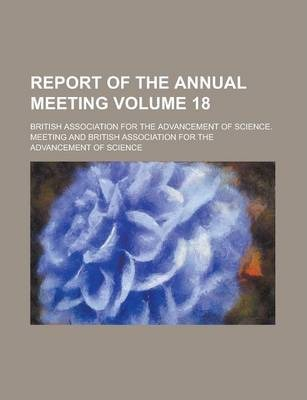 Report of the Annual Meeting Volume 18