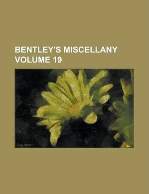 Bentley's Miscellany Volume 19