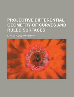 Projective Differential Geometry of Curves and Ruled Surfaces