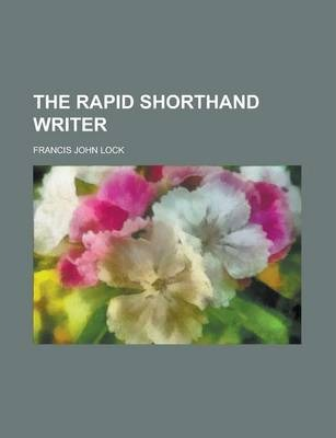The Rapid Shorthand Writer