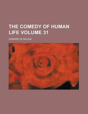 The Comedy of Human Life Volume 31