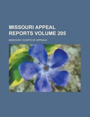Missouri Appeal Reports Volume 205