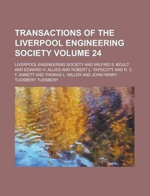 Transactions of the Liverpool Engineering Society Volume 24