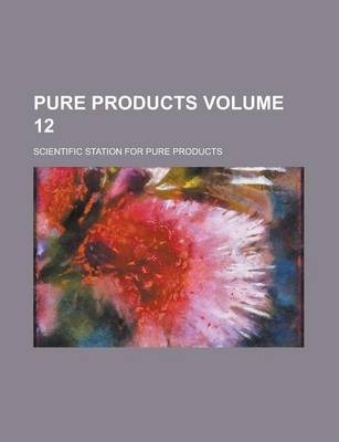 Pure Products Volume 12
