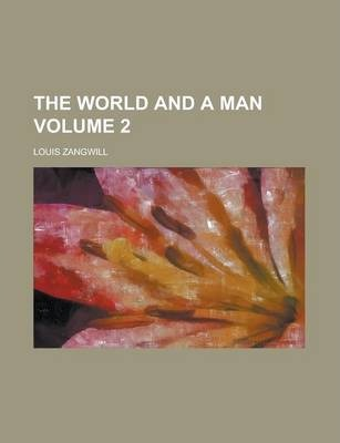 The World and a Man Volume 2