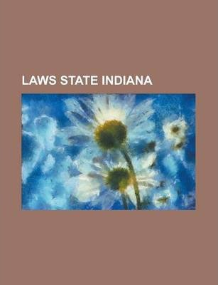 Laws State Indiana