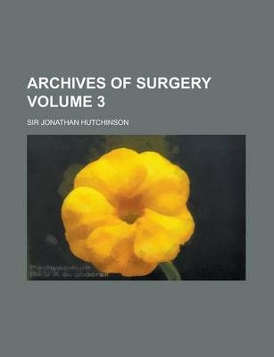 Archives of Surgery Volume 3