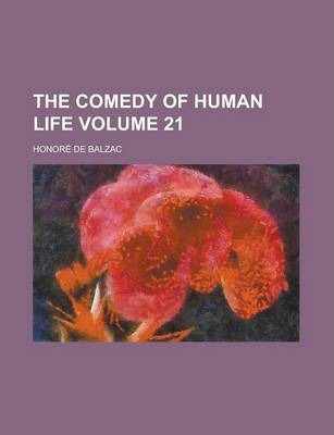 The Comedy of Human Life Volume 21