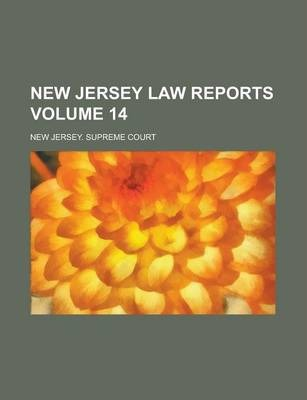 New Jersey Law Reports Volume 14