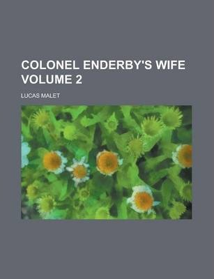Colonel Enderby's Wife Volume 2