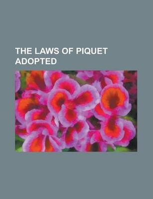 The Laws of Piquet Adopted