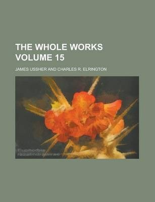 The Whole Works Volume 15
