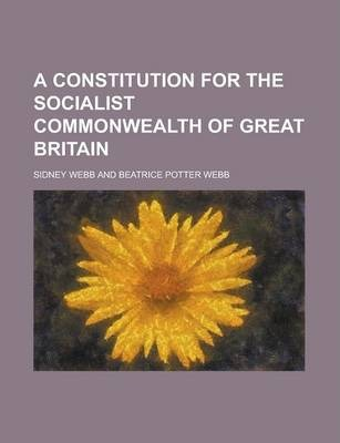 A Constitution for the Socialist Commonwealth of Great Britain