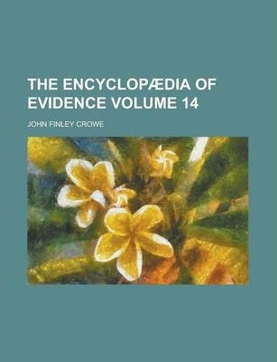 The Encyclopaedia of Evidence Volume 14