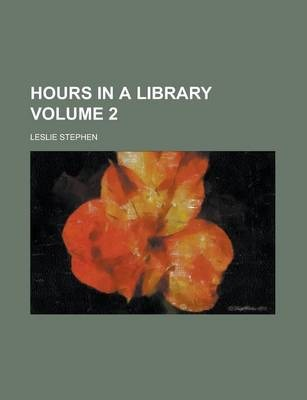 Hours in a Library Volume 2