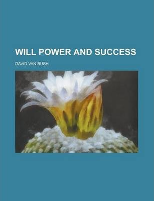 Will Power and Success