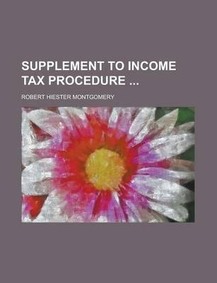 Supplement to Income Tax Procedure