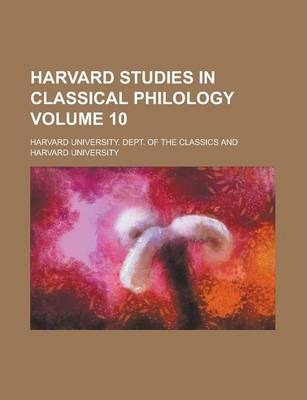 Harvard Studies in Classical Philology Volume 10