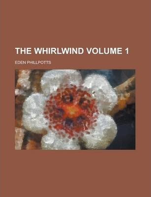 The Whirlwind Volume 1