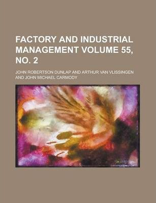 Factory and Industrial Management Volume 55, No. 2