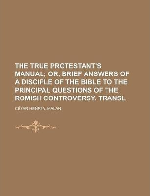 The True Protestant's Manual
