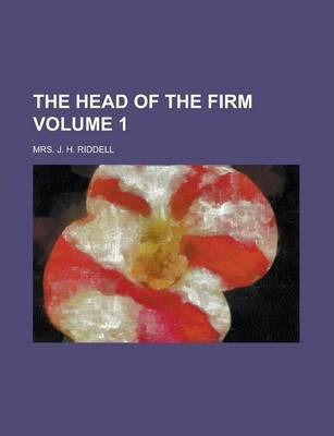 The Head of the Firm Volume 1