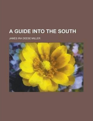 A Guide Into the South