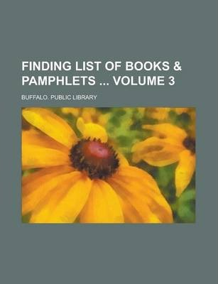 Finding List of Books & Pamphlets Volume 3