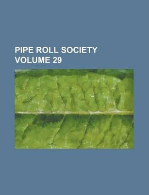 Pipe Roll Society Volume 29