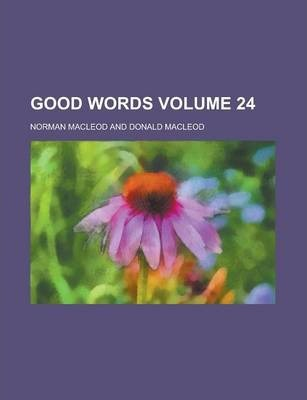 Good Words Volume 24