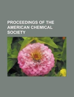 Proceedings of the American Chemical Society