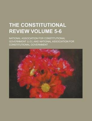 The Constitutional Review Volume 5-6