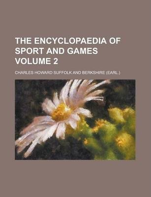 The Encyclopaedia of Sport and Games Volume 2