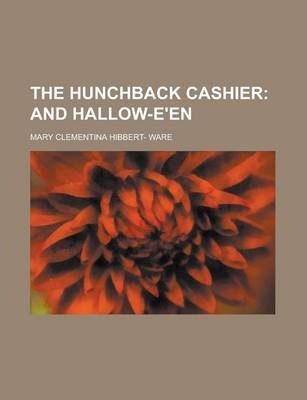 The Hunchback Cashier