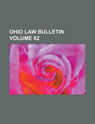 Ohio Law Bulletin Volume 62