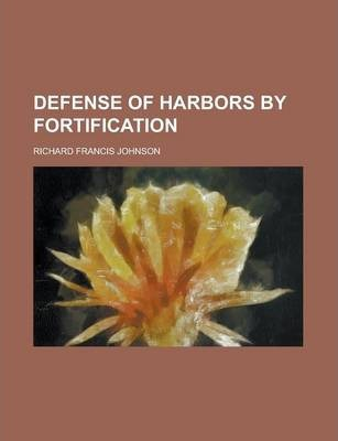 Defense of Harbors by Fortification