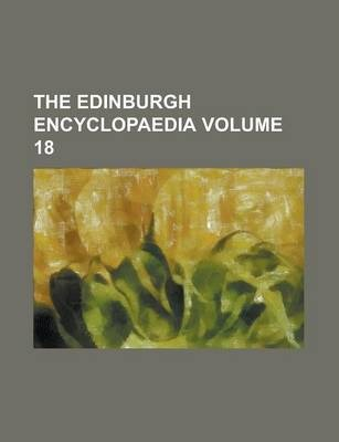 The Edinburgh Encyclopaedia Volume 18