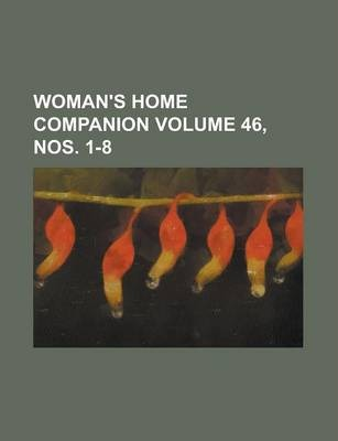 Woman's Home Companion Volume 46, Nos. 1-8