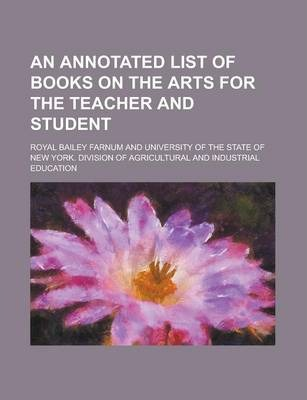 An Annotated List of Books on the Arts for the Teacher and Student