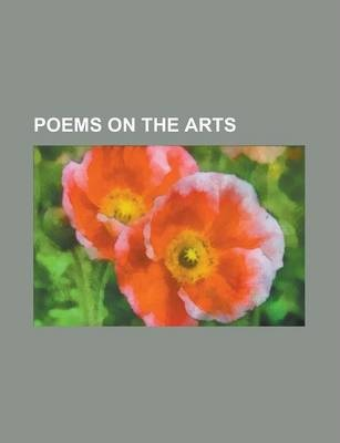 Poems on the Arts