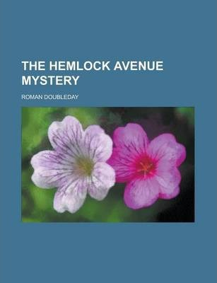The Hemlock Avenue Mystery